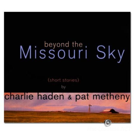 Charlie Haden & Pat Metheny - Beyond The Missouri Sky (1997) FLAC (.cue)