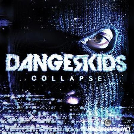Dangerkids - Collapse (2013) FLAC (tracks + .cue)