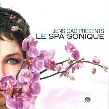 Jens Gad Presents - Le Spa Sonique (2006) FLAC (tracks + .cue)