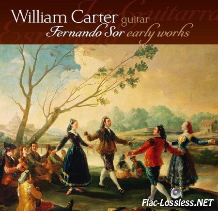 William Carter - Fernando Sor Early Works (2010) FLAC (tracks)