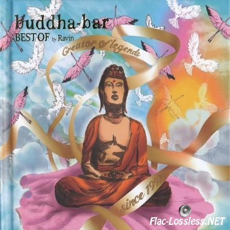 VA - Buddha-Bar - Best Of By Ravin. Creator Of Legends Since 1997 (2013) FLAC (tracks + .cue)