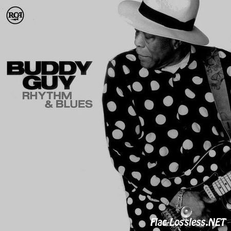 Buddy Guy - Rhythm & Blues (2013) FLAC (image + .cue)