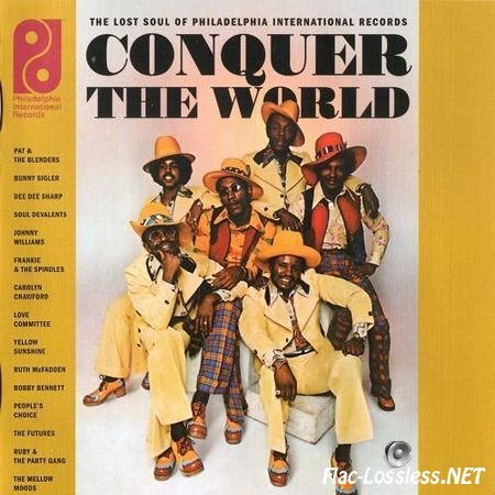 VA - Conquer The World: The Lost Soul Of Philadelphia International Records (2008) FLAC (tracks + .cue)
