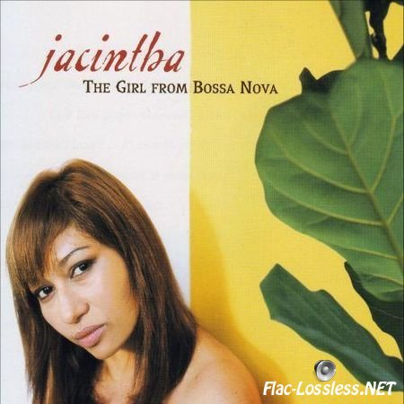 Jacintha - The Girl from Bossa Nova (2004) FLAC (image + .cue)
