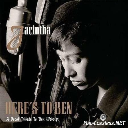 Jacintha - Here's to Ben: A Vocal Tribute to Ben Webster (1998) FLAC (image + .cue)