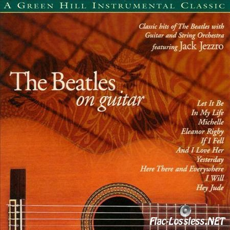 Jack Jezzro - The Beatles on Guitar (1999) FLAC (image + .cue)