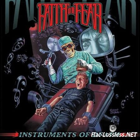 Faith Or Fear - Instruments Of Death (2009) FLAC (image + .cue)