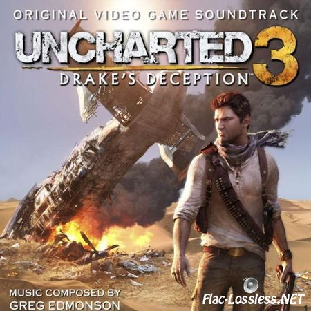 Greg Edmonson and VA - Uncharted 3: Drake's Deception (2011) FLAC (tracks + .cue)