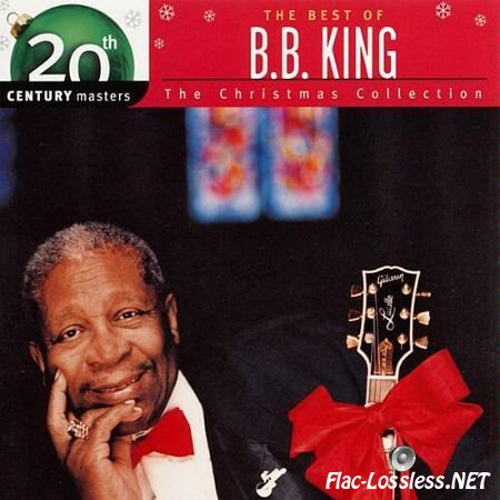 B.B. King - The Best of B.B. King: (20th Century Masters) The Christmas Collection (2003) FLAC (tracks + .cue)