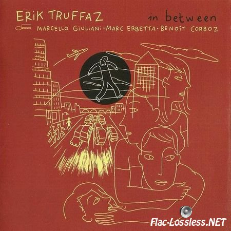 Erik Truffaz - In Between (2010) FLAC (image + .cue)