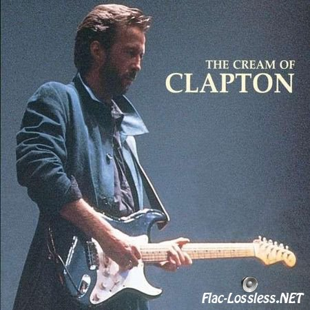 Eric Clapton - The Cream Of Clapton (1994) FLAC (image + .cue)
