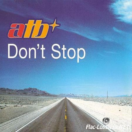 ATB - Don't Stop (UK Single) (1999) FLAC (tracks + .cue)