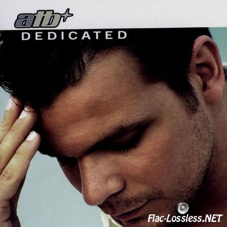 ATB - Dedicated (Special Limited Edition) (2002) FLAC (tracks)