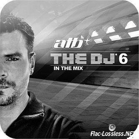 ATB & VA - The DJ 6 In The Mix (2011) FLAC (image + .cue)