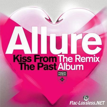 Allure - Kiss From The Past (The Remix Album) (2013) FLAC (tracks + .cue)