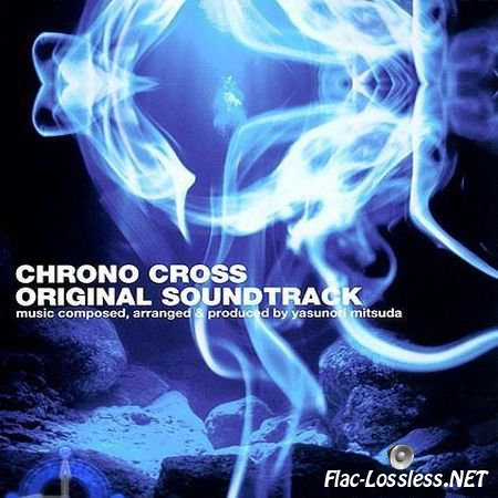 Yasunori Mitsuda - Chrono Cross Original SoundTrack (1999) FLAC (tracks)