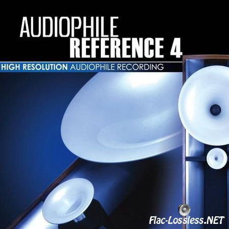 VA - Audiophile Reference 4 (2007/2008) FLAC (image + .cue)