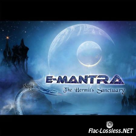 E-Mantra - The Hermit's Sanctuary (2013) FLAC (tracks)