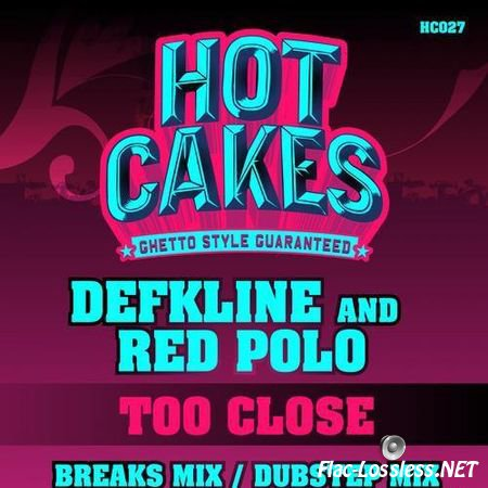 Defkline & Red Polo - Too Close (2012) FLAC (tracks)