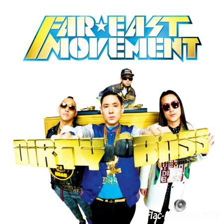 Far East Movement - Dirty Bass (Deluxe Edition) (2012) FLAC (tracks)