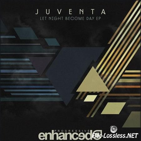 Juventa - Let Night Become Day EP (2013) FLAC (tracks)