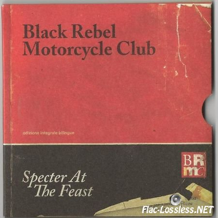 Black Rebel Motorcycle Club - Specter at the Feast (2013) FLAC (tracks + .cue)