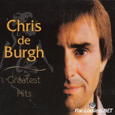 Chris de Burgh - Greatest Hits (2CD) (2012) FLAC (image + .cue)