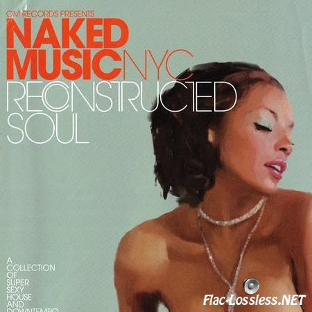 Naked Music NYC - Reconstructed Soul (2001) FLAC (image + .cue)