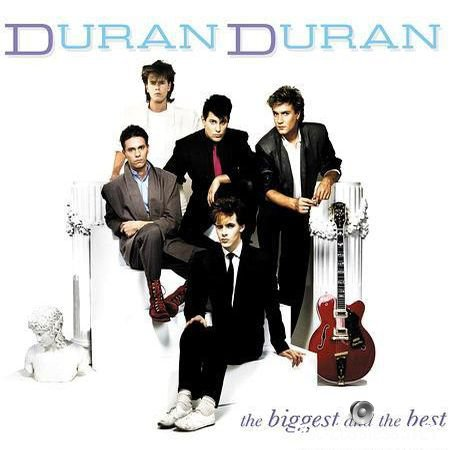 Duran Duran - The Biggest And The Best (2012) FLAC (tracks + .cue)