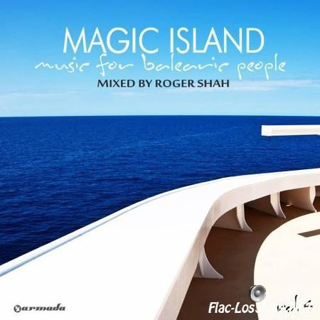 VA - Magic Island - Music For Balearic People Vol. 4 (Mixed by Roger Shah) (2012) FLAC (tracks)