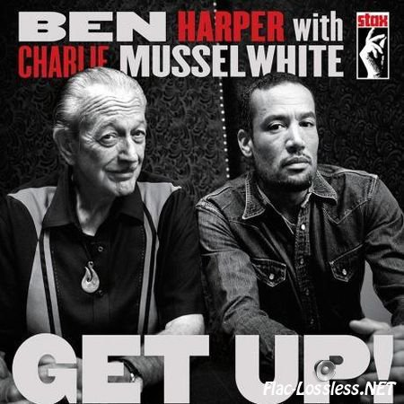 Ben Harper & Charlie Musselwhite - Get Up! (2013) FLAC (tracks + .cue)