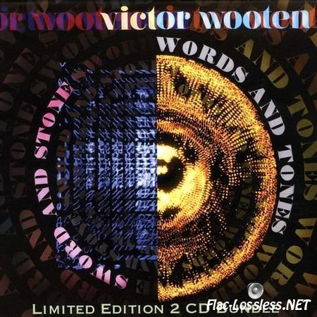 Victor Wooten - Sword And Stone & Words And Tones (2012) FLAC (tracks + .cue)