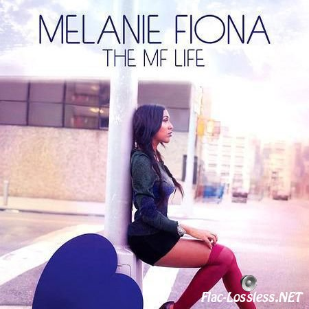 Melanie Fiona - The MF Life (2012) FLAC (tracks + .cue)