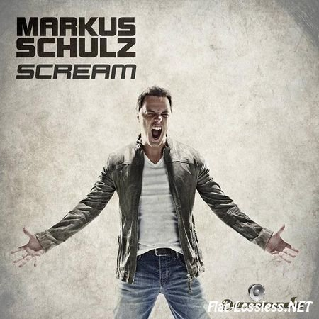 Markus Schulz - Scream (2012) FLAC (tracks)