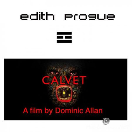 Edith Progue - Calvet (Original Film Soundtrack) (2012) FLAC
