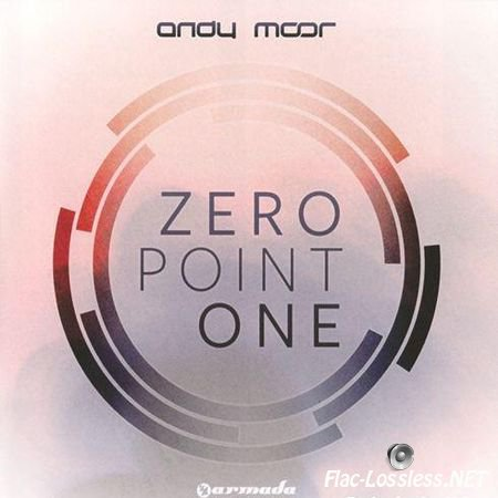 Andy Moor - Zero Point One (2012) FLAC (tracks + .cue)