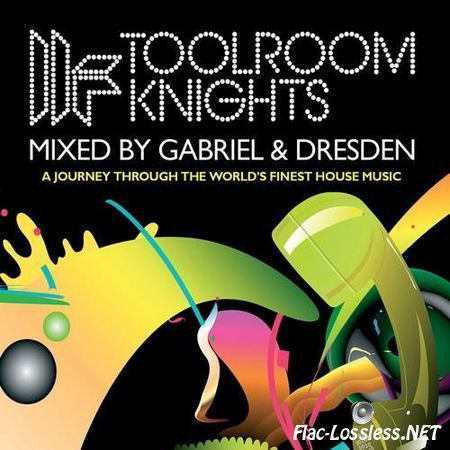 VA - Toolroom Knights (Mixed By Gabriel & Dresden) (2007) FLAC (image + .cue)