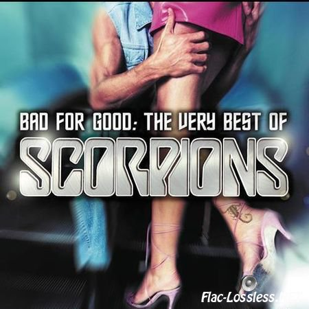 Scorpions - Bad For Good - The Very Best Of Scorpions (2002) FLAC (image + .cue)