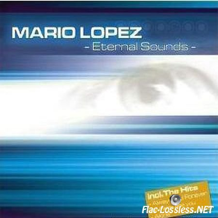 Mario Lopez - Eternal Sounds (2003) FLAC (tracks + .cue)