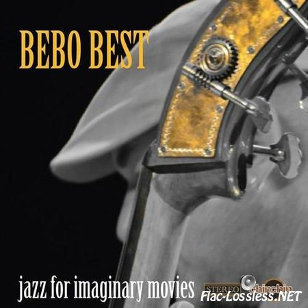 Bebo Best - Jazz For Imaginary Movies (2012) FLAC (tracks)