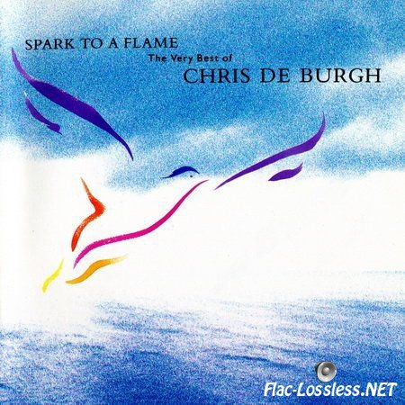 Chris de Burgh - Spark To A Flame - The Very Best Of Chris de Burgh (Canada) (1989) FLAC (image+.cue)