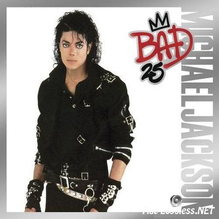 Michael Jackson - Bad 25th Anniversary (Deluxe Edition) (1987 / 2012) FLAC (tracks + .cue), (image + .cue)