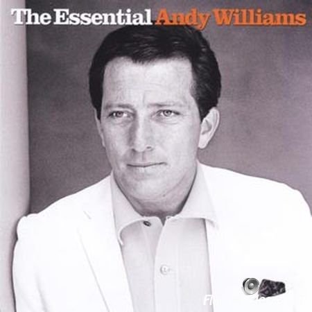 Andy Williams - The Essential Andy Williams (2002) FLAC (image+.cue)
