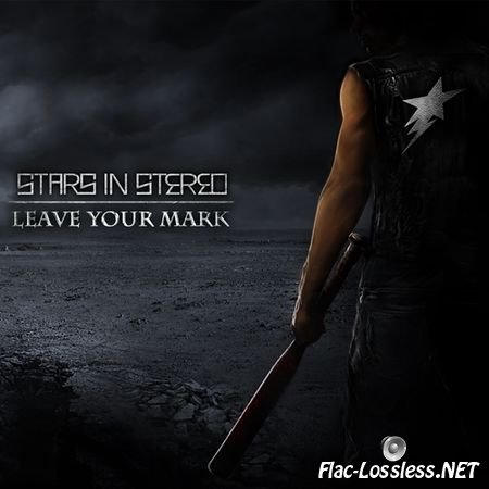 Stars In Stereo - Leave Your Mark (2014) FLAC