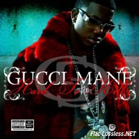 Gucci Mane - Hard to kill (2006) FLAC (tracks + .cue)