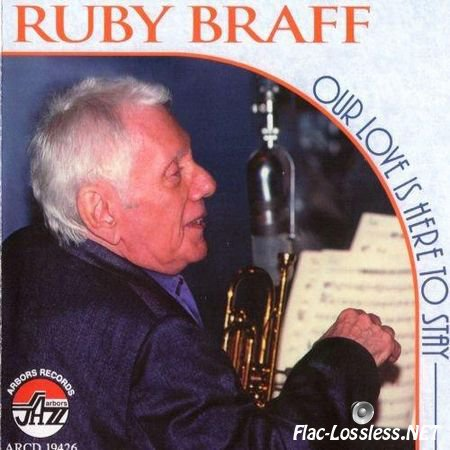 Ruby Braff - Our Love Is Here To Stay (1998) FLAC (tracks + .cue)