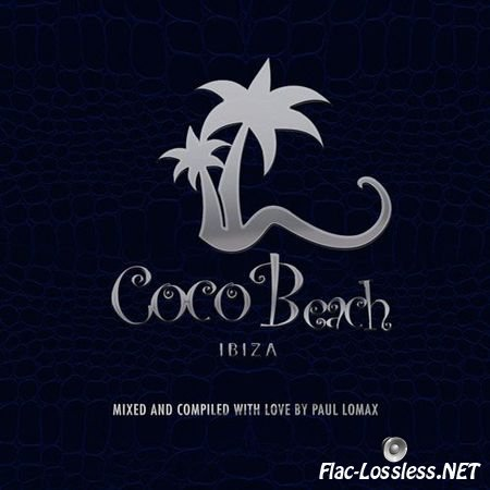 VA - Coco Beach Ibiza Vol. 3 (Mixed and Compiled by Paul Lomax) (2014) FLAC