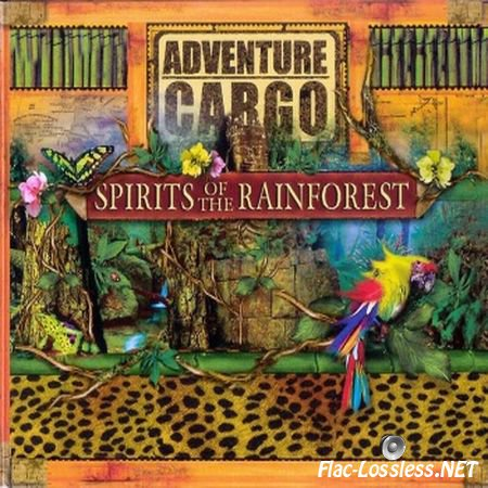 David and Diane Arkenstone - Adventure Cargo: Spirits of the Rainforest (2003) FLAC (tracks+.cue)