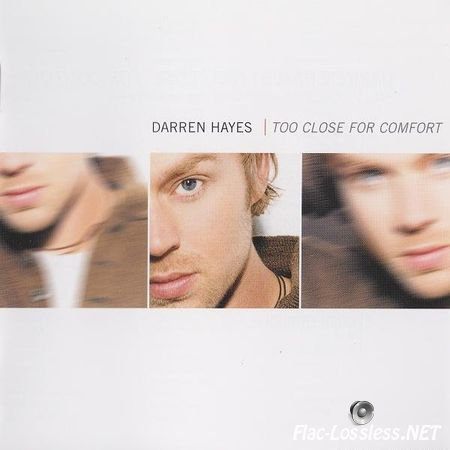 Darren Hayes - Too Close For Comfort (2002) FLAC (image + .cue)