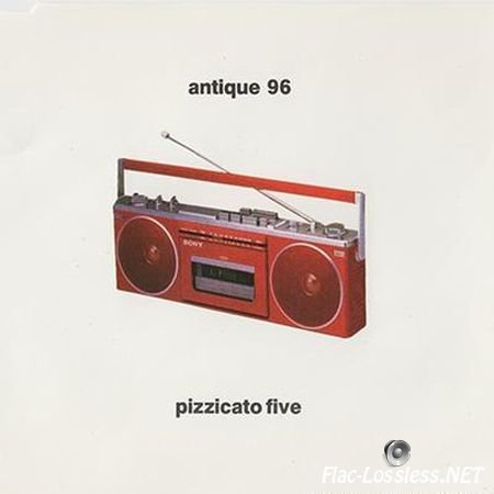 Pizzicato Five - Antique 96 (1996) FLAC (image + .cue)